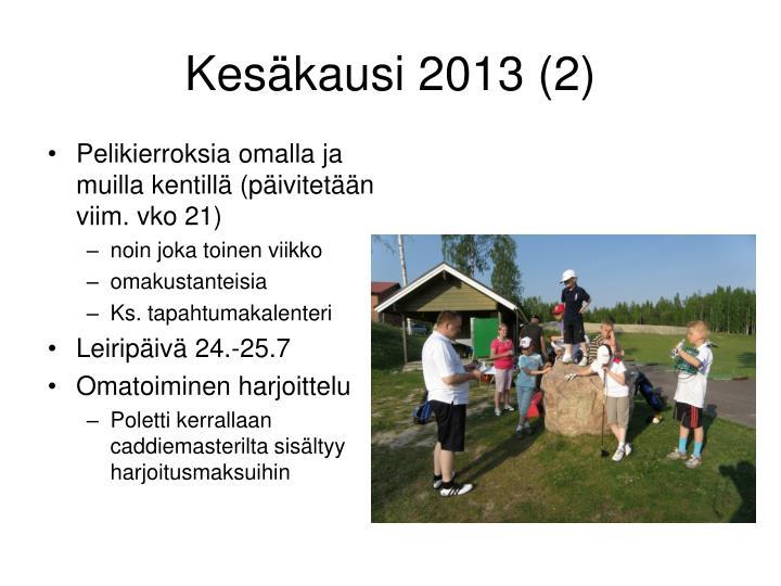 Kesäkausi 2013 (2)