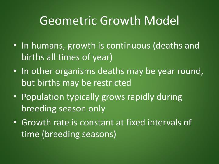 Geometric Growth Model