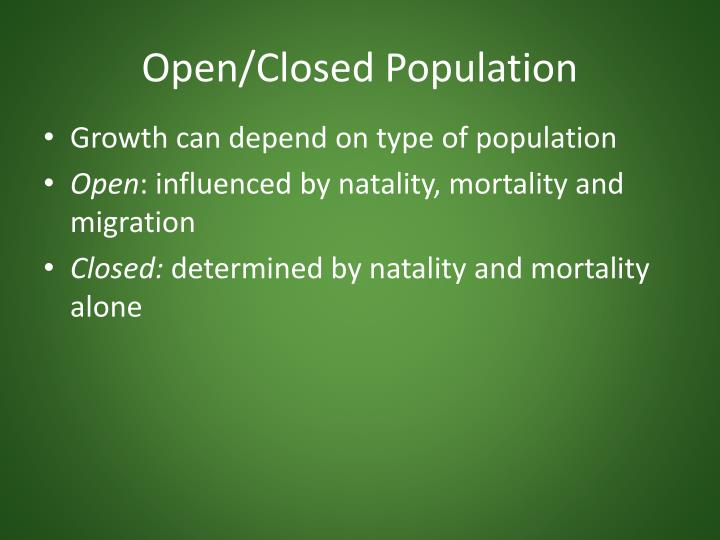 Open/Closed Population