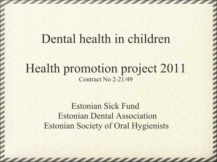 Dental health in children