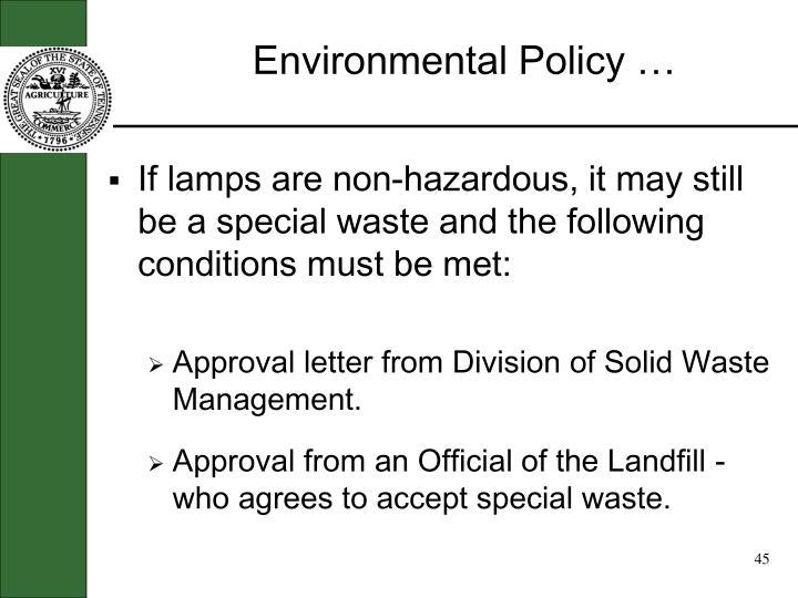 Environmental Policy …