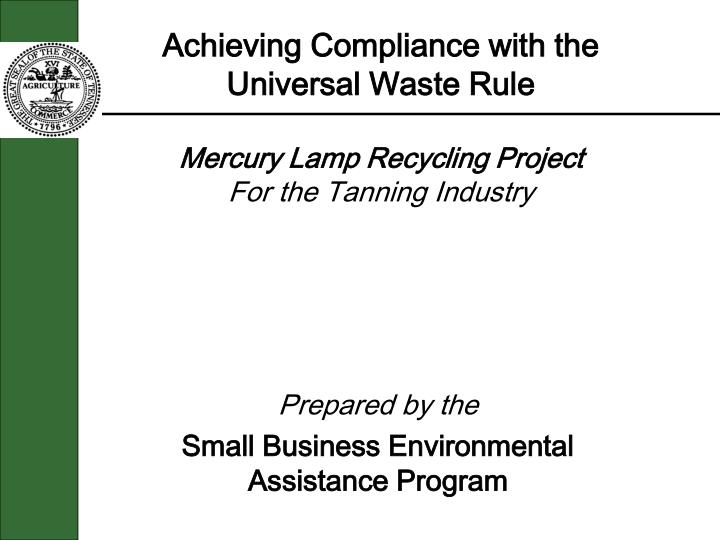 Achieving Compliance with the