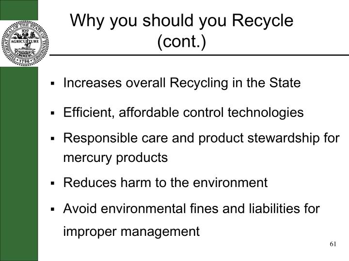 Why you should you Recycle (cont.)