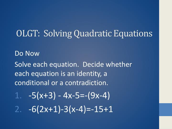 Olgt solving quadratic equations