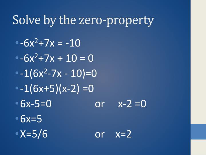 Solve by the zero-property
