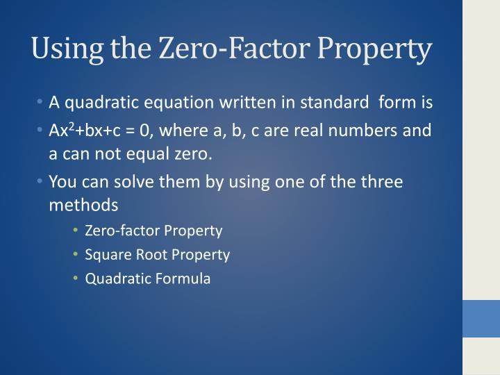 Using the zero factor property