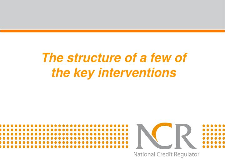 The structure of a few of the key interventions
