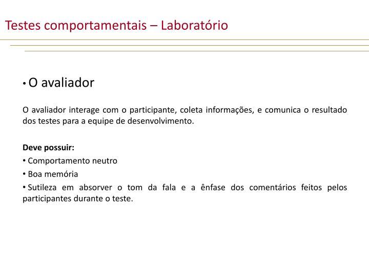 Testes comportamentais – Laboratório