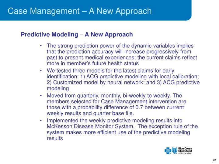 Case Management – A New Approach