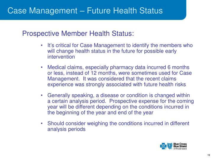 Case Management – Future Health Status