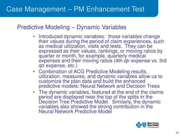 Case Management – PM Enhancement Test