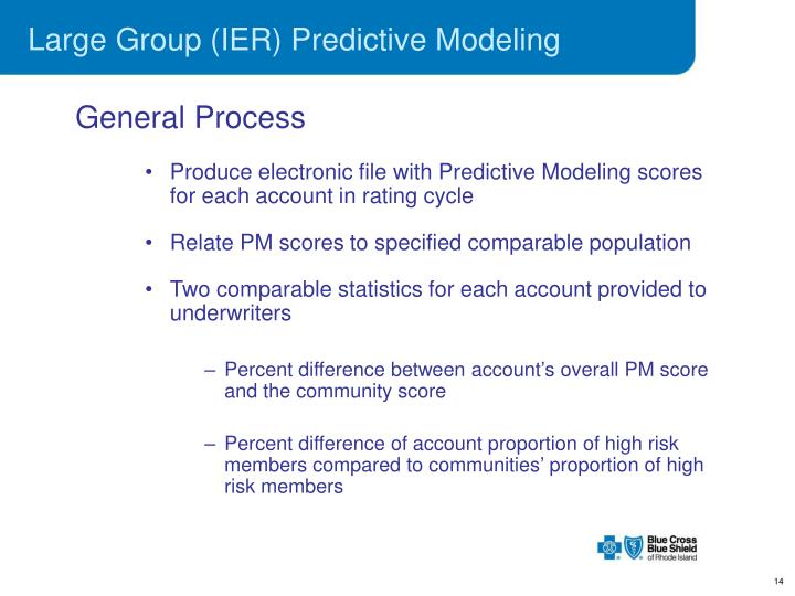 Large Group (IER) Predictive Modeling