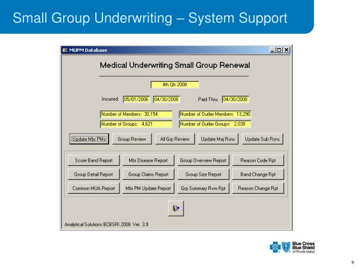 Small Group Underwriting – System Support