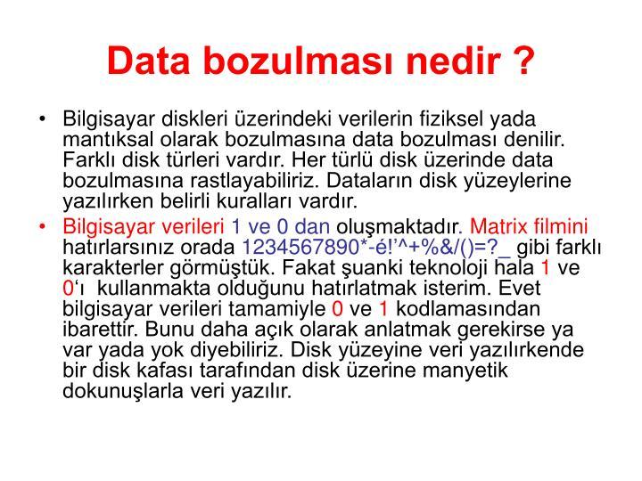 Data bozulması nedir ?