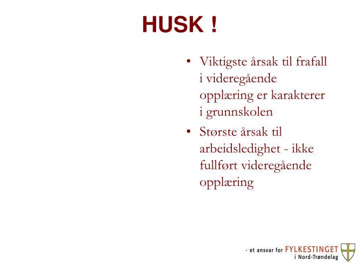 HUSK !