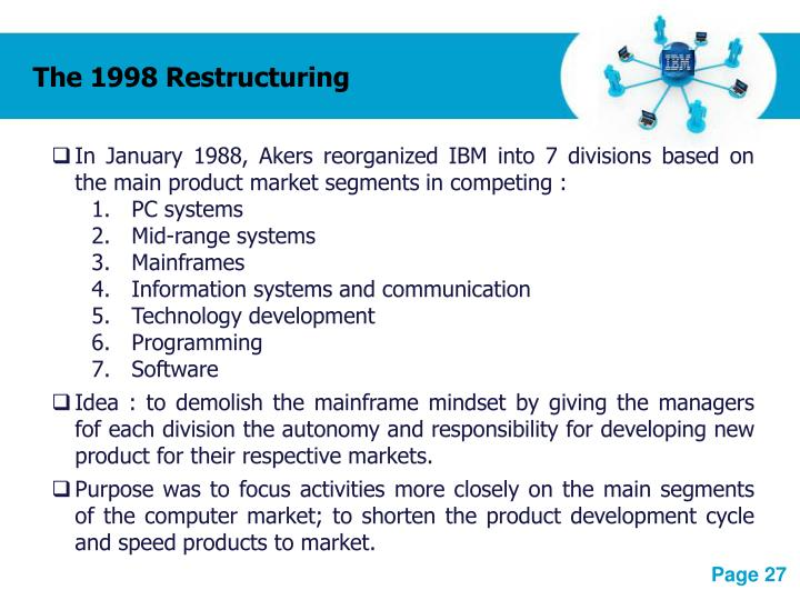The 1998 Restructuring
