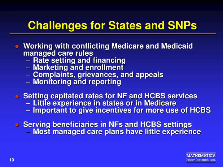 Challenges for States and SNPs
