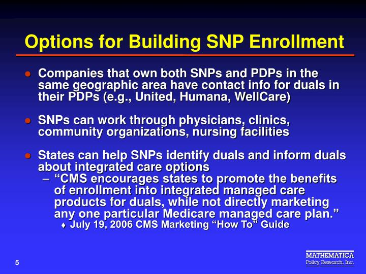 Options for Building SNP Enrollment