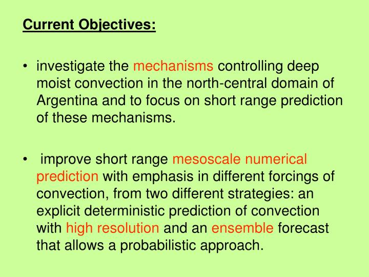Current Objectives:
