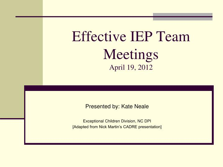 Effective iep team meetings april 19 2012