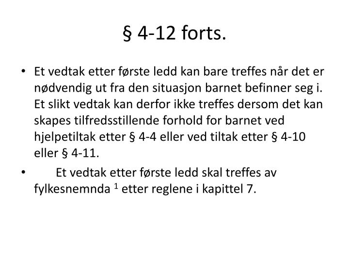 § 4-12 forts.