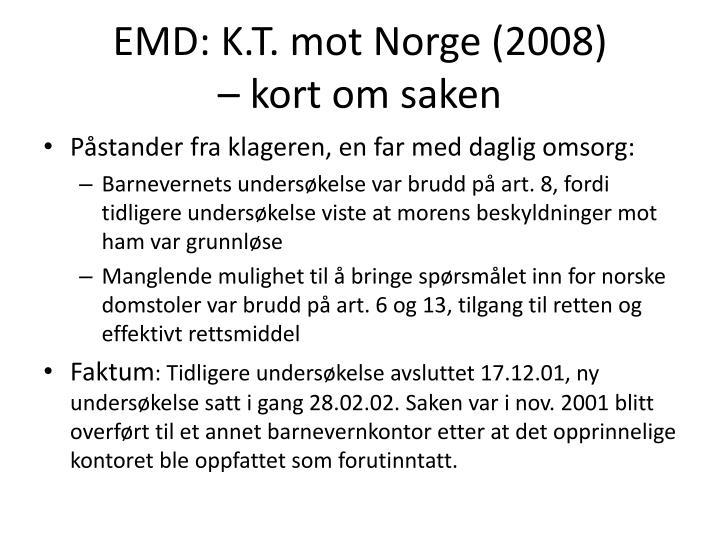 EMD: K.T. mot Norge (2008)