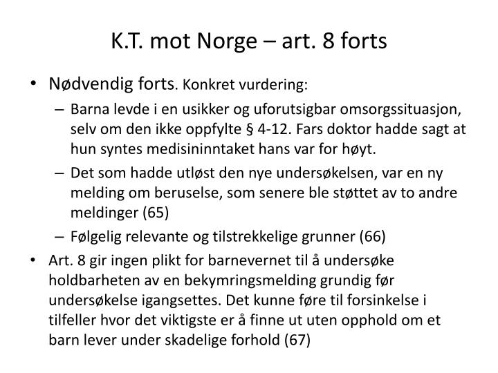 K.T. mot Norge – art. 8 forts