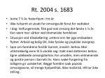 rt 2004 s 1683