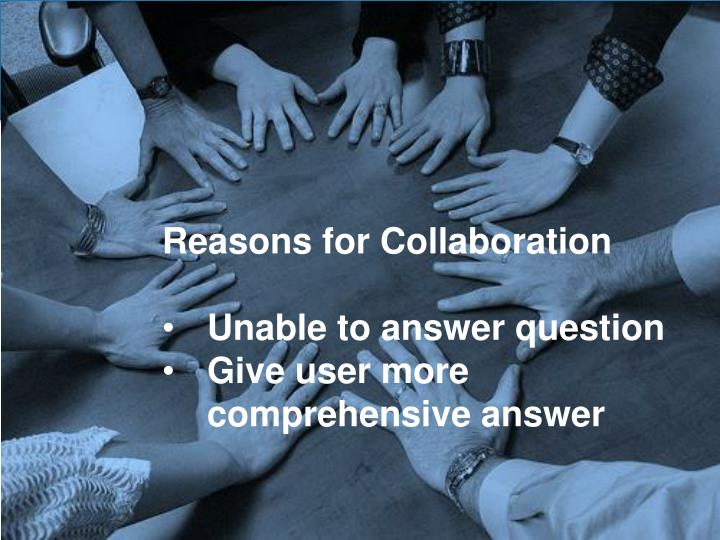 Reasons for Collaboration