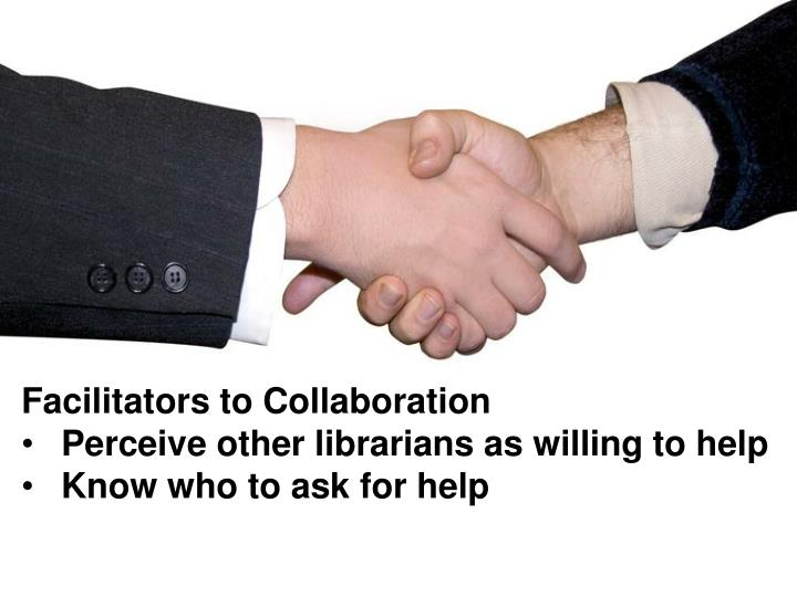 Facilitators to Collaboration