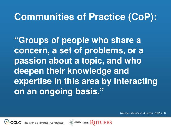 Communities of Practice (