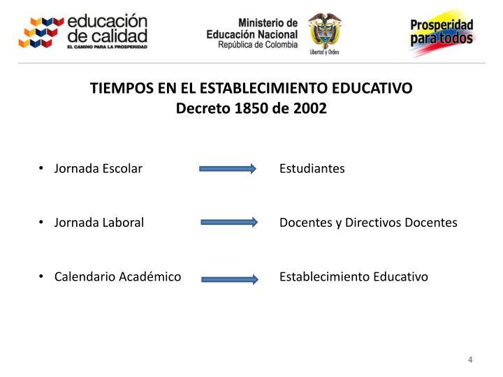 TIEMPOS EN EL ESTABLECIMIENTO EDUCATIVO