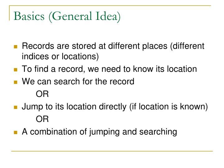 Basics (General Idea)
