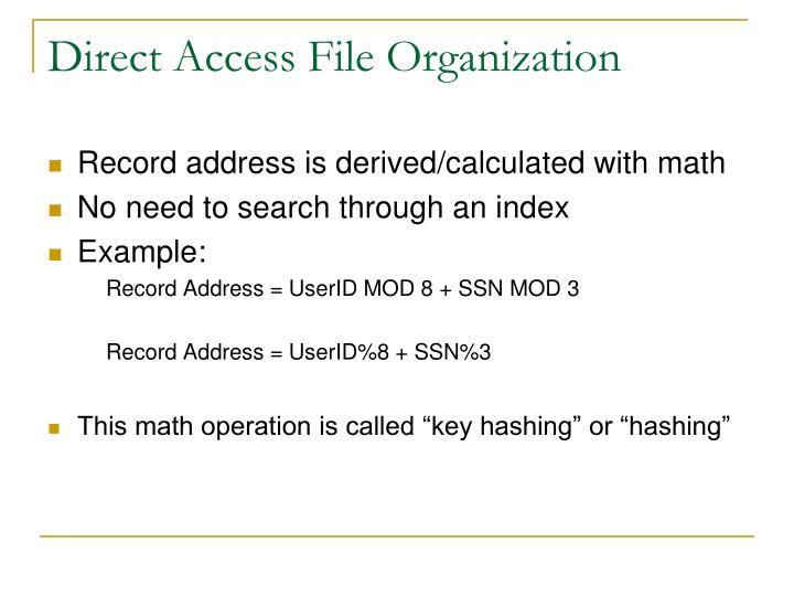 Direct Access File Organization