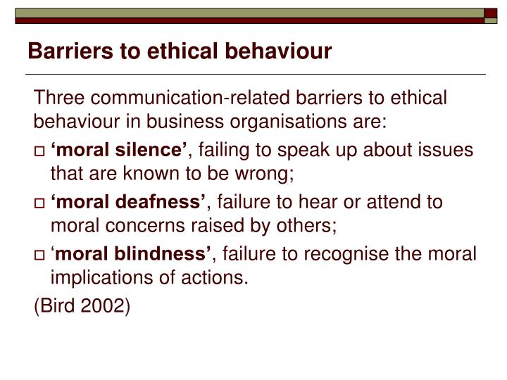 Barriers to ethical behaviour
