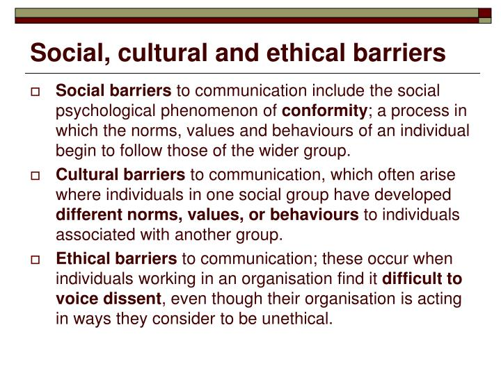Social, cultural and ethical barriers