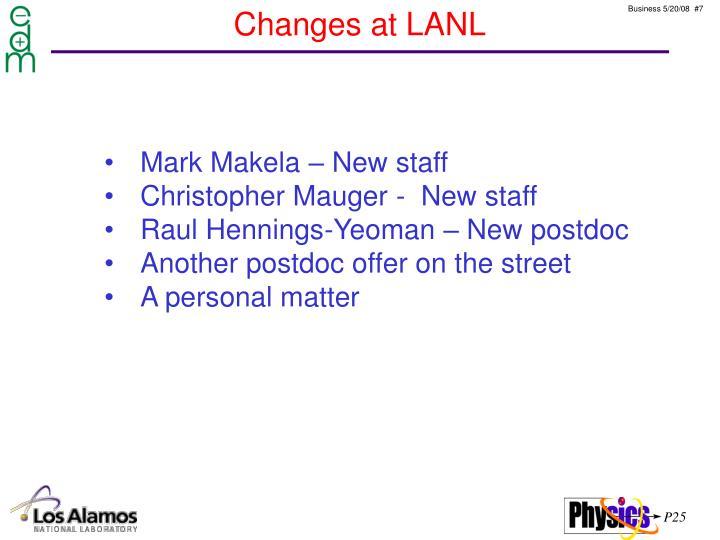 Changes at LANL