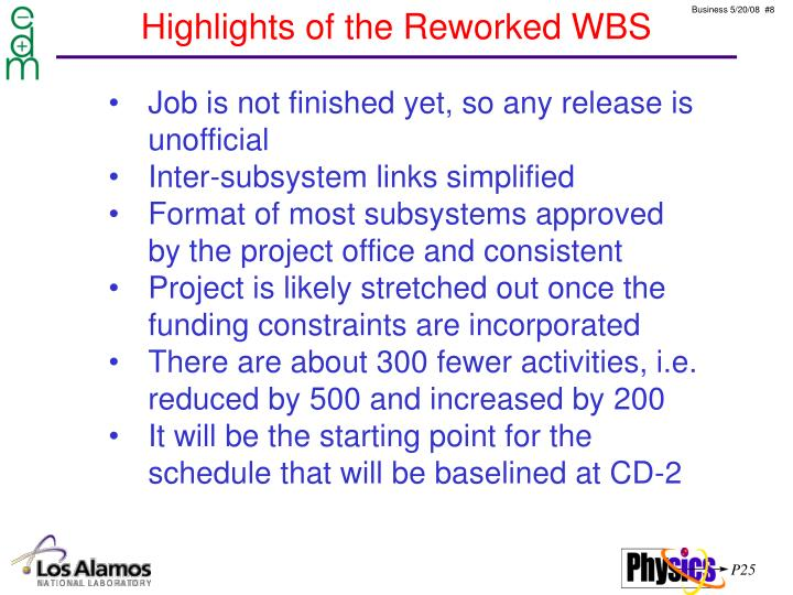 Highlights of the Reworked WBS