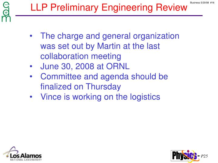 LLP Preliminary Engineering Review