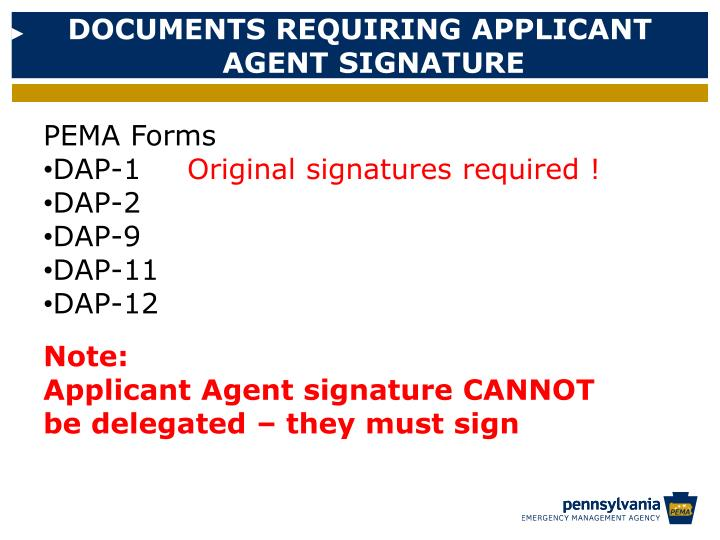 DOCUMENTS REQUIRING APPLICANT AGENT SIGNATURE
