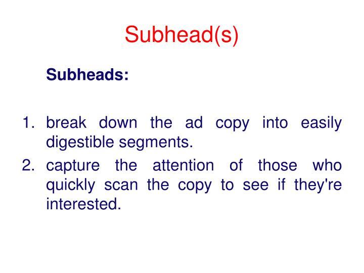 Subhead(s)