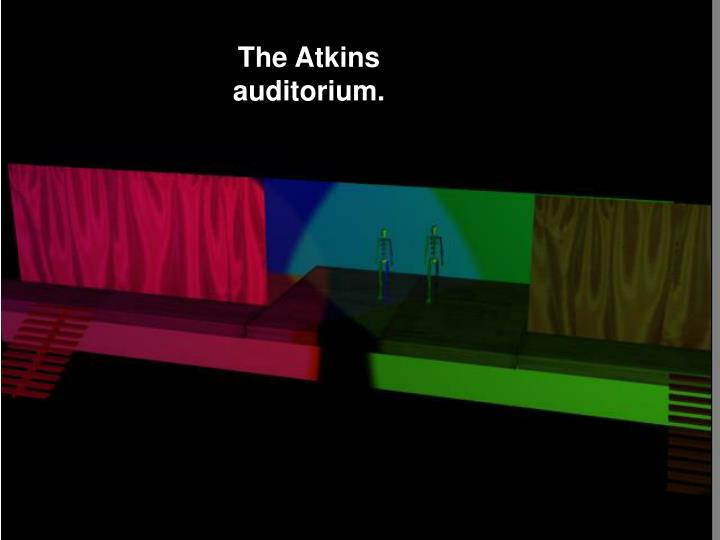 The Atkins auditorium.