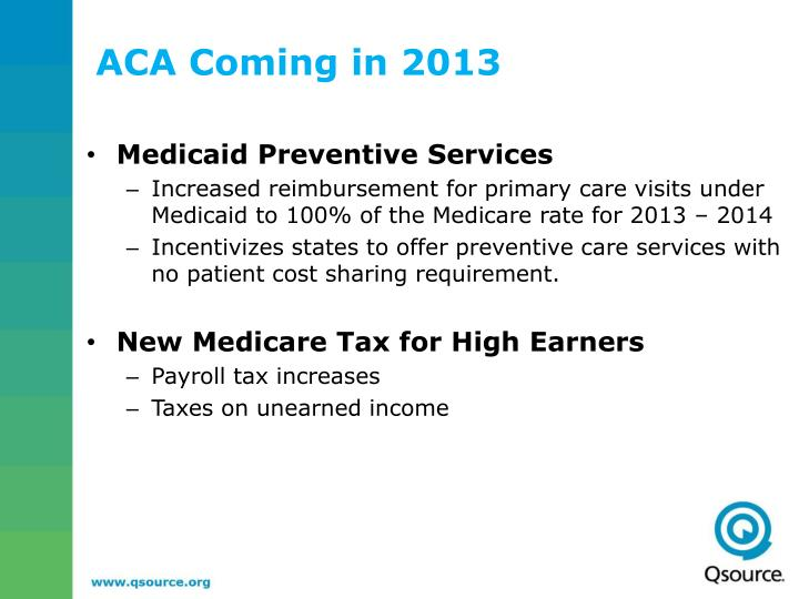 ACA Coming in 2013