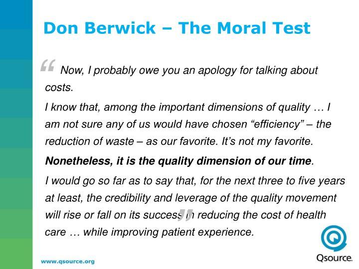 Don Berwick – The Moral Test