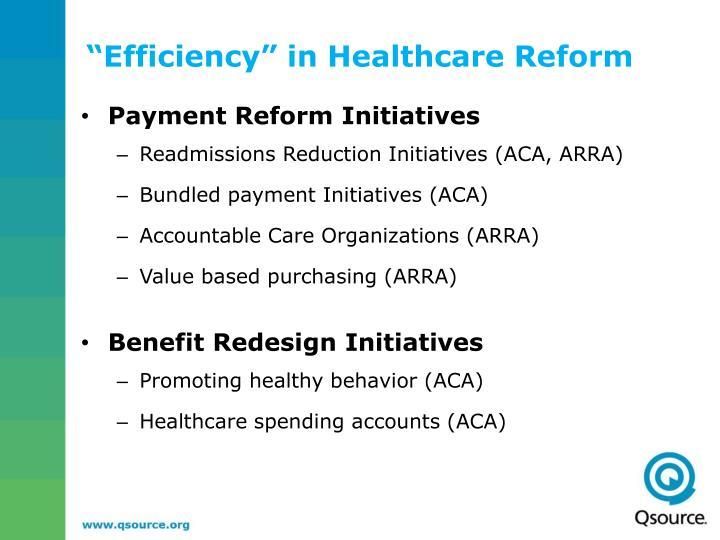 """""""Efficiency"""" in Healthcare Reform"""