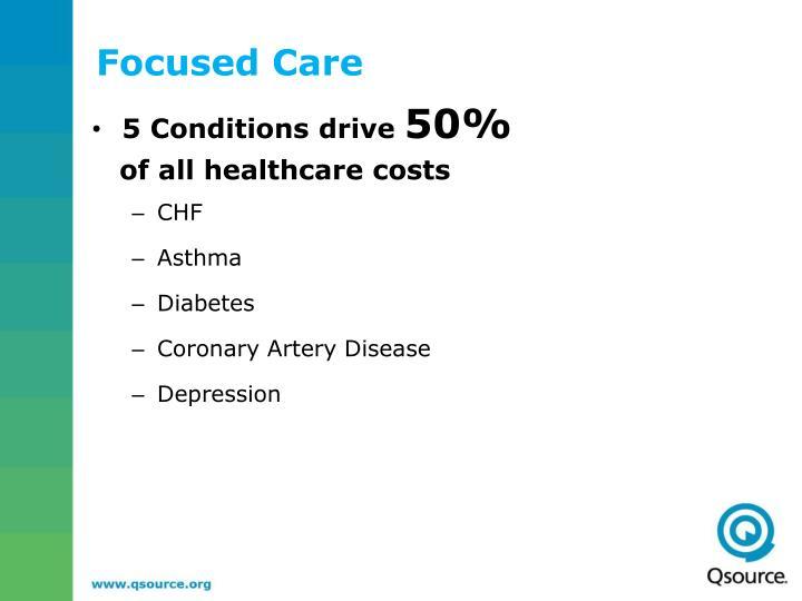 Focused Care