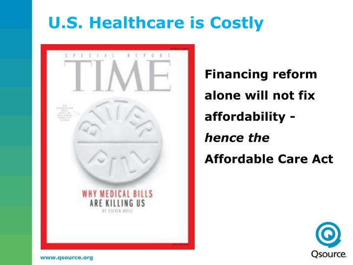 U.S. Healthcare is Costly