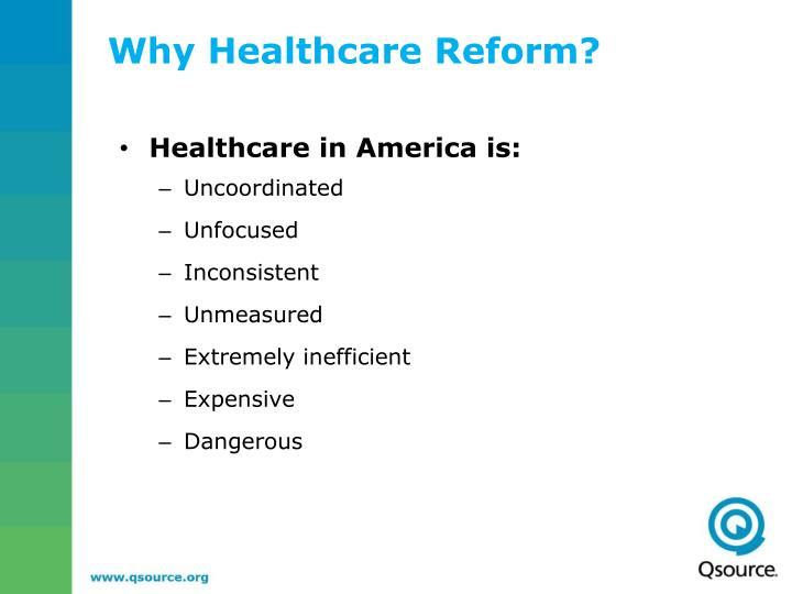 Why healthcare reform
