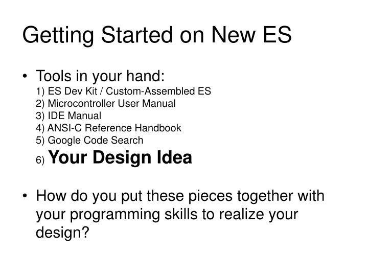 Getting started on new es