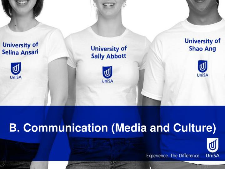 B communication media and culture